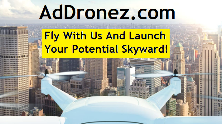 AdDronez.com - Fly With Us and Launch Your Potential Skyward
